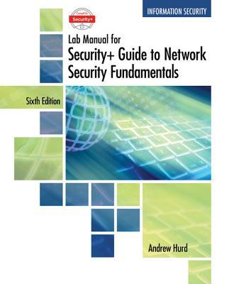 Comptia Security+ Guide to Network Security Fundamentals, Lab Manual