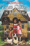 Gone Crazy in Alabama (Ala Notable Children's Books. Middle Readers)