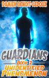 Unidentified Phenomenon (Guardians #2)