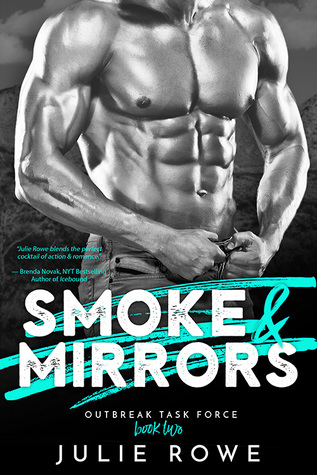 Smoke and Mirrors (Outbreak Task Force, #2)