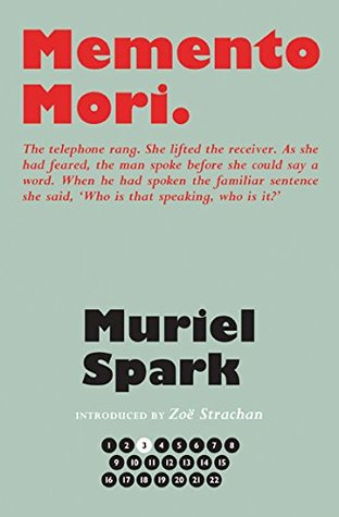 Memento Mori (The Collected Muriel Spark Novels)