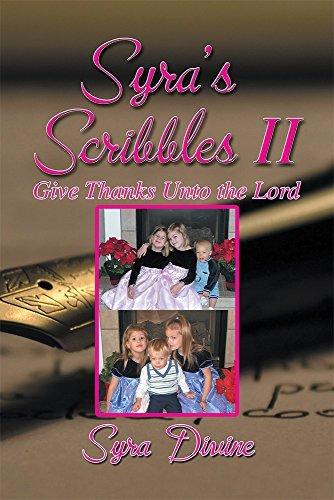 Syra's Scribbles II: Give Thanks Unto the Lord