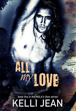 All My Love (NOLA's Own #5)