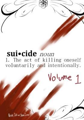 Suicide, Noun - The Act of Killing Oneself Voluntarily and Intentionally: Episode 1