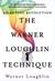 The Warner Loughlin Technique by Warner Loughlin