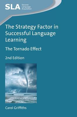 The Strategy Factor in Successful Language Learning: The Tornado Effect