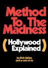 Method To The Madness (Hollywood Explained)