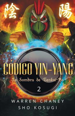 Codigo Yin-Yang: La Sombra de Tenkai-Bo