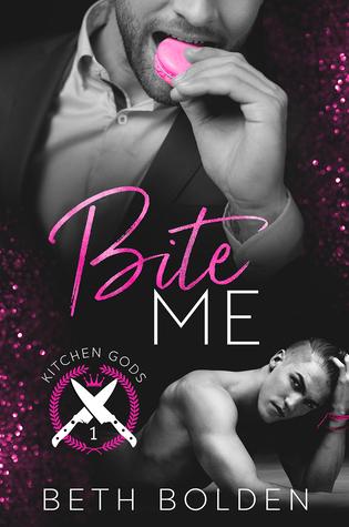 Bite Me (Kitchen Gods #1) by Beth Bolden