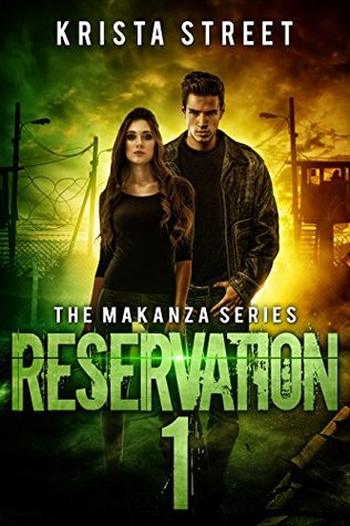 Reservation 1 (The Makanza, #2)