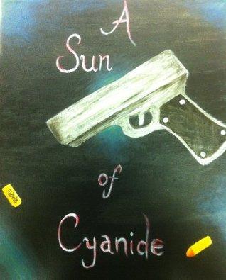 A Sun of Cyanide