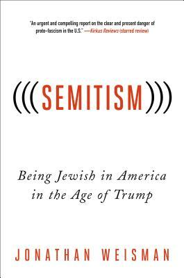 Semitism being jewish in america in the age of trump by jonathan 34964997 fandeluxe Gallery