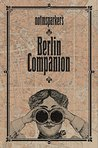 Notmsparker's Berlin Companion: I didn't know That about Berlin