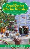 The Peppermint Mocha Murder (A Chocolate Whisperer Mystery, #5)