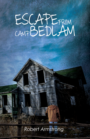 Escape From Camp Bedlam