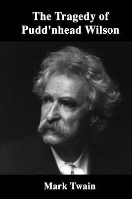 nature vs nurture puddnhead wilson essay The adventures of tom sawyer, like many of mark twain's other works, contains a good deal of social commentary but, at heart, the novel is a boy's story but, at heart, the novel is a boy's story indeed, mark twain himself calls the book a history of a boy.