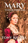 MARY - Tudor Princess