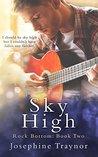 Sky High: Rock Bottom - (Rock Bottom series book 2)