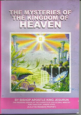THE MYSTERIES OF THE KINGDOM OF HEAVEN