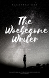 The Woebegone Writer