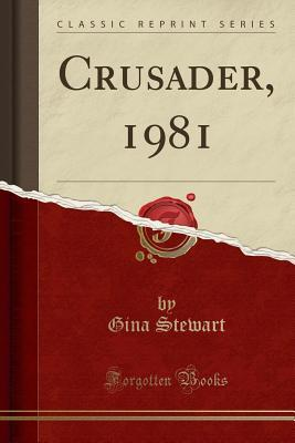 Crusader, 1981