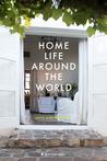 Home Life Around the World by Anita Martinez Beijer