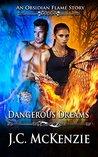 Dangerous Dreams (Obsidian Flame #1)