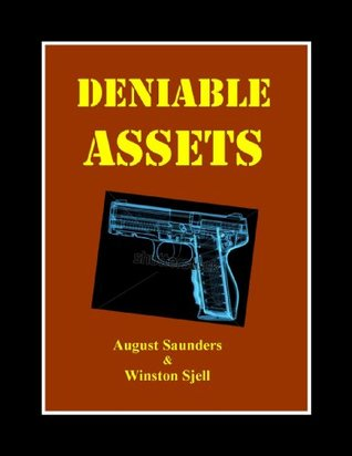 Deniable Assets: The Gun You Never Saw