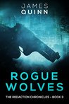 Rogue Wolves (The Redaction Chronicles #3)