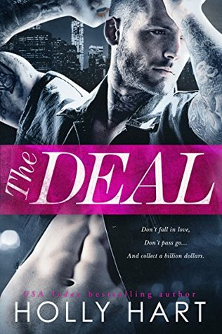 The Deal by Holly Hart