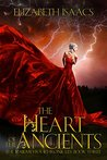 The Heart of the Ancients (Kailmeyra Book 3)