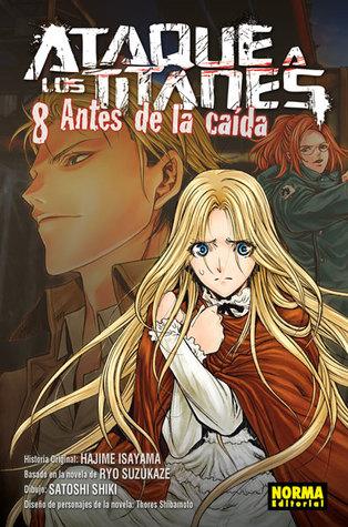 Ataque A Los Titanes Antes De La Caida Vol 8 By Hajime Isayama