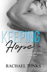 Keeping Hope (Broken Girl, #2)