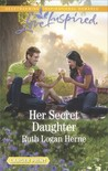 Her Secret Daughter by Ruth Logan Herne