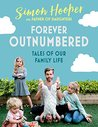 Forever Outnumbered: Tales of Our Family Life from Instagram's Father of Daughters