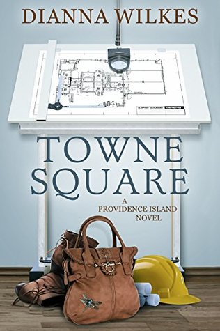 Towne Square, Dianna Wilkes, Book Review