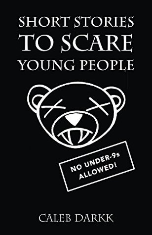 Short Stories To Scare Young People: A Collection of Creepy and Chilling Tales for Children