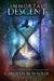Immortal Descent by Carolyn M. Walker
