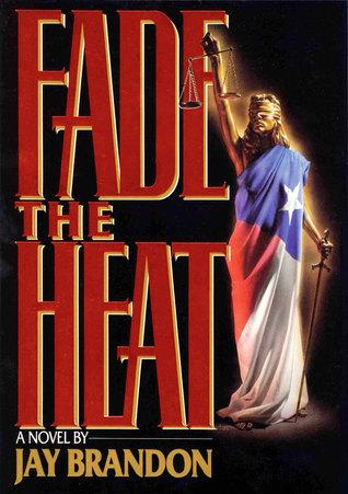 Fade the Heat