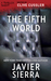 The Fifth World (Thriller 2: Stories You Just Can't Put Down)