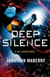 Deep Silence (Joe Ledger #10)