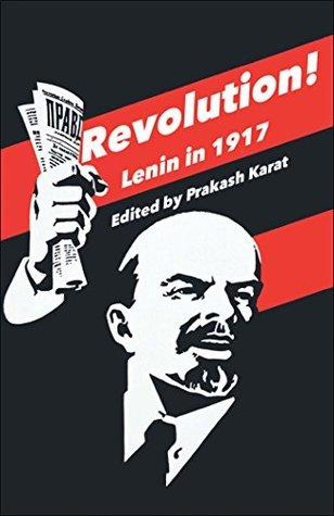 Revolution!: Lenin in 1917