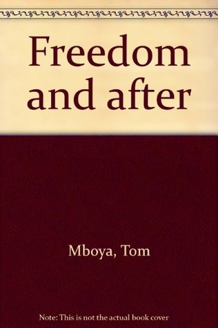 freedom-and-after
