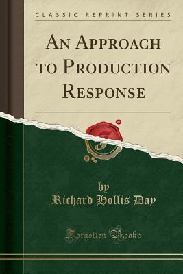 An Approach to Production Response