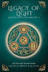 Legacy of Light: A New Adult Fantasy (Legends of the Tri-Gard Book 2)