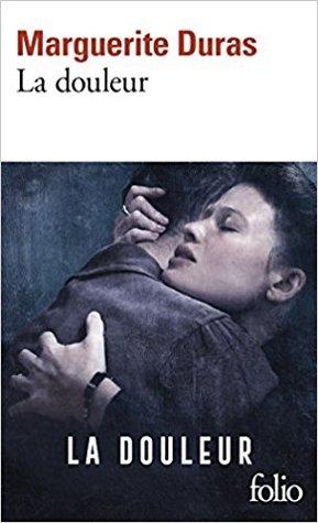 La Douleur par Marguerite Duras