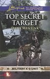 Top Secret Target (Military K-9 Unit #3)