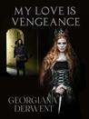 My Love is Vengeance