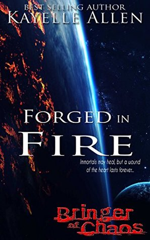 Forged in Fire (Bringer of Chaos, #2)