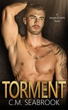 Torment (Savages and Saints, #1)